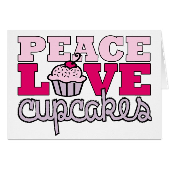 Peace, Love & Cupcakes! Note Card