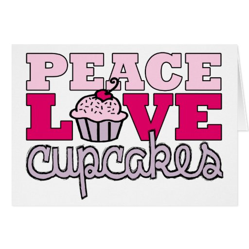 Peace, Love & Cupcakes! Stationery Note Card