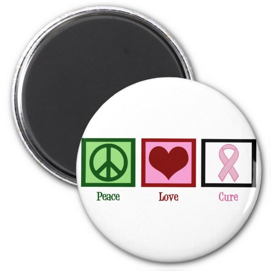 Peace Love Cure Breast Cancer 6 Cm Round Magnet