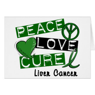 PEACE LOVE CURE Liver Cancer (Emerald Ribbon) Greeting Card