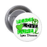 Peace Love Cure Lyme Disease 1 Pin