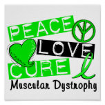 Peace Love Cure Muscular Dystrophy Poster
