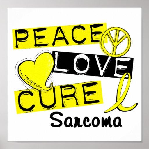 Peace Love Cure Sarcoma Poster