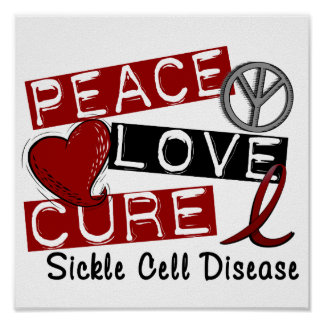Peace Love Cure Sickle Cell Disease Poster
