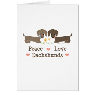 Peace Love Dachshunds Greeting Card