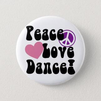 Peace, Love, Dance 6 Cm Round Badge