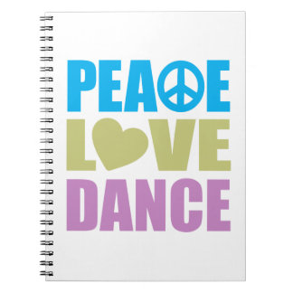Peace Love Dance Notebook
