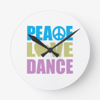 Peace Love Dance Round Clock
