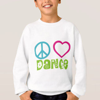 Peace Love Dance Sweatshirt