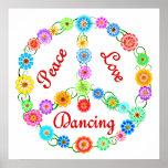 Peace Love Dancing Poster