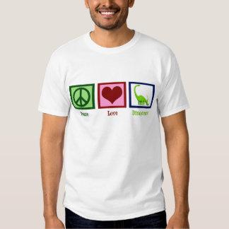 Peace Love Dinosaurs Tshirt