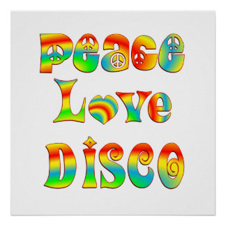 Peace Love Disco Poster