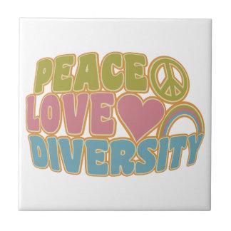 PEACE LOVE DIVERSITY tile