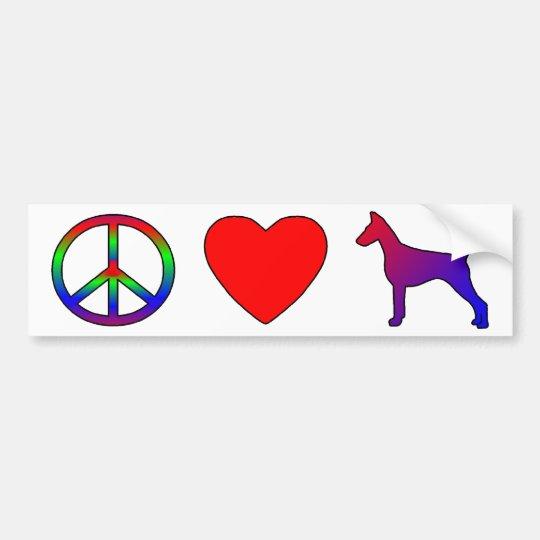 Peace Love Doberman Pinschers Bumper Sticker