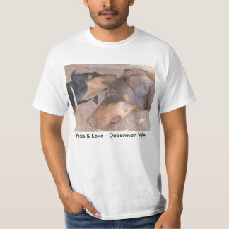 Peace & Love - Doberman Style T-Shirt