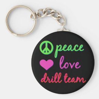 Peace Love Drill Team Basic Round Button Key Ring