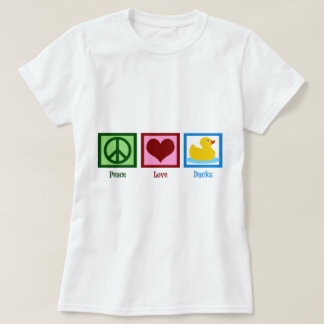 Peace Love Ducks T-Shirt