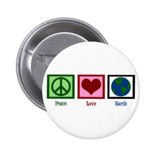 Peace Love Earth 6 Cm Round Badge
