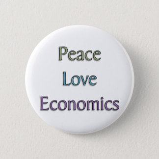 Peace, Love, Economics 6 Cm Round Badge