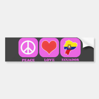 Peace Love Ecuador Bumper Sticker