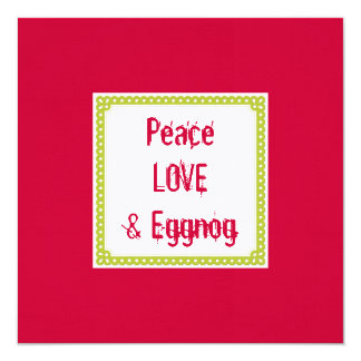 Peace Love & Eggnog Holiday Drinks Invitations