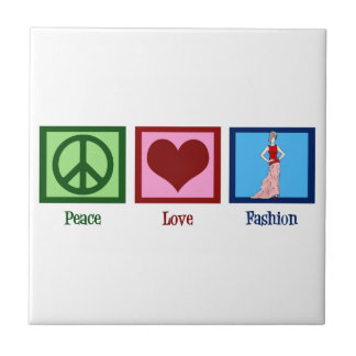 Peace Love Fashion Tile