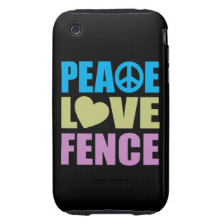 Peace Love Fence Tough iPhone 3 Cover