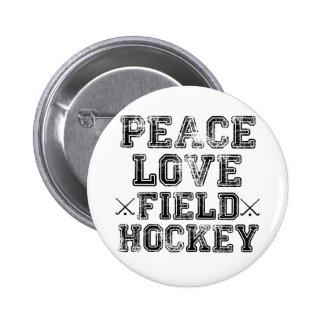 Peace, Love, Field Hockey 6 Cm Round Badge