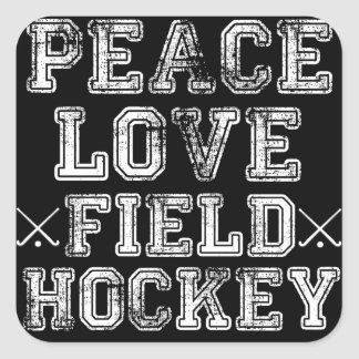 Peace, Love, Field Hockey Square Sticker