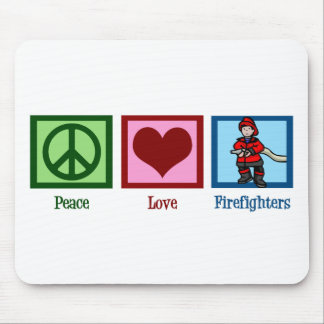 Peace Love Firefighters Mouse Mat