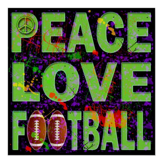 PEACE LOVE FOOTBALL POSTER