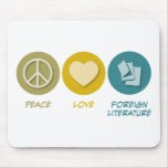 Peace Love Foreign Literature Mouse Mats
