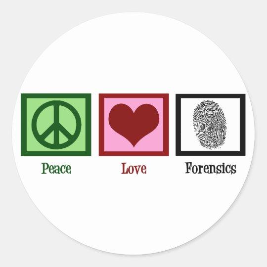 Peace Love Forensics Classic Round Sticker