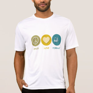 Peace Love Forklift T-Shirt