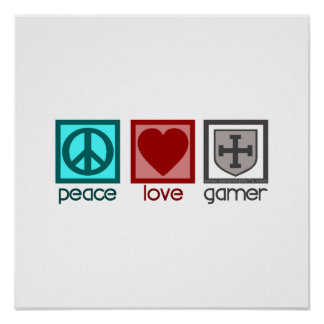 Peace Love Gamer Poster