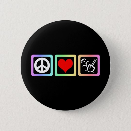 peace love gardening 6 cm round badge