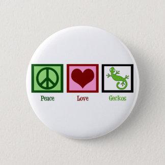 Peace Love Geckos 6 Cm Round Badge