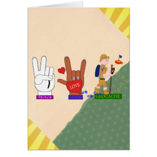 PEACE LOVE GEOCACHE GUY GREETING CARD