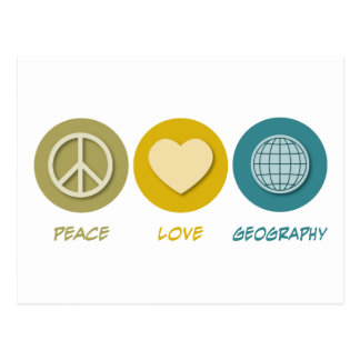 Peace Love Geography Postcard