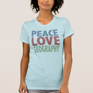 Peace Love Geography Tees