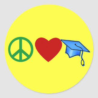 Peace Love Graduation T shirts and Grad Gifts Classic Round Sticker