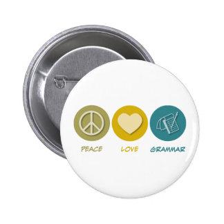 Peace Love Grammar 6 Cm Round Badge
