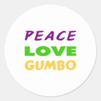 PEACE LOVE GUMBO ROUND STICKER