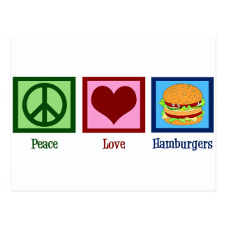 Peace Love Hamburgers Postcard