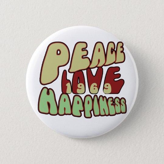 Peace Love Happiness 1969 6 Cm Round Badge
