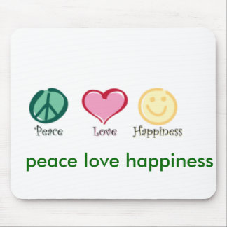 peace love happiness, peace love happiness, pea... mouse mat