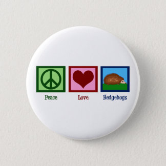 Peace Love Hedgehogs 6 Cm Round Badge