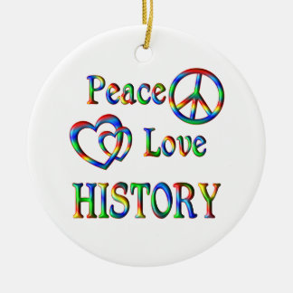 Peace Love HISTORY Christmas Ornament