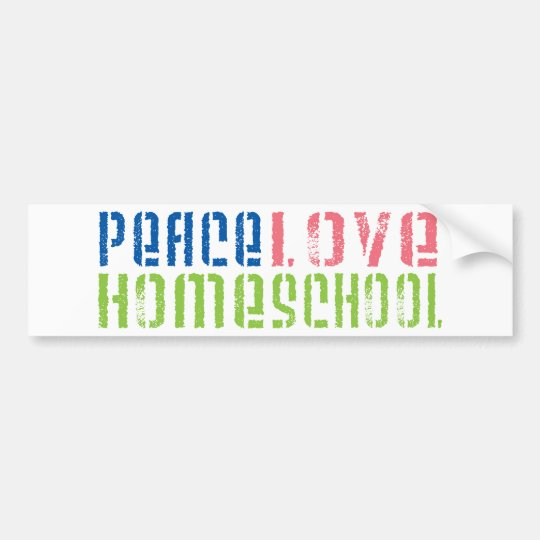 Peace Love Homeschool Bumper Sticker