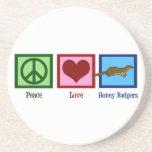Peace Love Honey Badgers Coaster